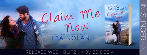 Claim Me Now by Lea Nolan release week banner