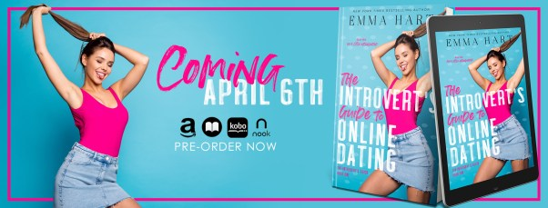 Coming April 6th - THE INTROVERT'S GUIDE TO ONLINE DATING by Emma Hart cover reveal banner