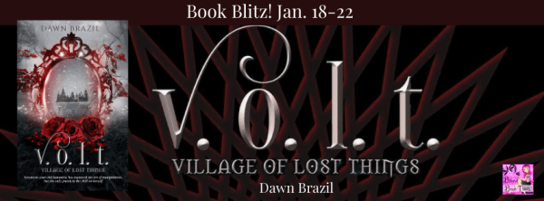 V.O.L.T. (Village of Lost Things) by Dawn Brazil book blitz banner