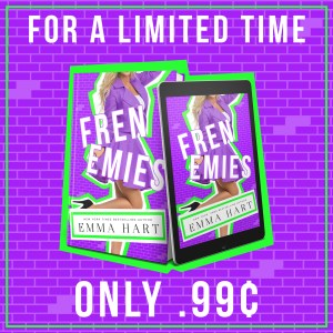 Frenemies by Emma Hart for a limited time only 99 cents graphic