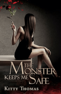 The Monster Keeps Me Safe cover