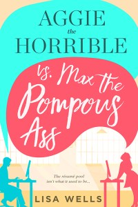 Aggie the Horrible vs Max the Pompous Ass cover