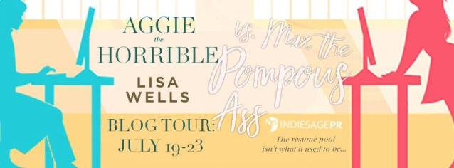 Aggie the Horrible vs Max the Pompous Ass by Lisa Wells blog tour banner