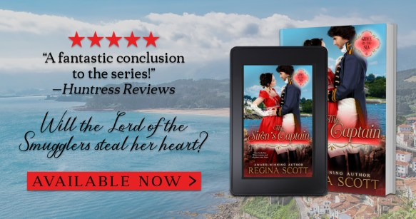"""""""A fantastic conclusion to the series!"""" -Huntress Reviews  Will the Lord of the Smugglers steal her heart?  The Siren's Captain by Regina Scott Available now! banner"""