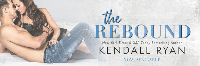 The Rebound by Kendall Ryan release day banner