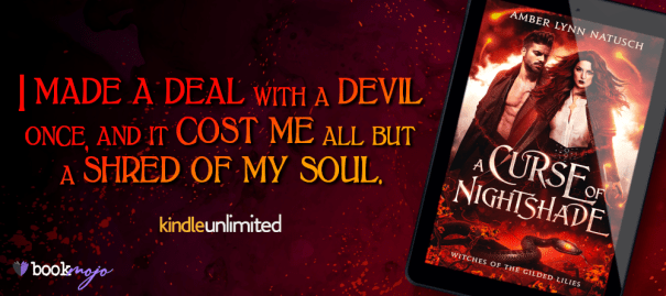 I made a deal with a devil once, and it cost me all but a shred of my soul.  A Curse of Nightshade release blitz banner