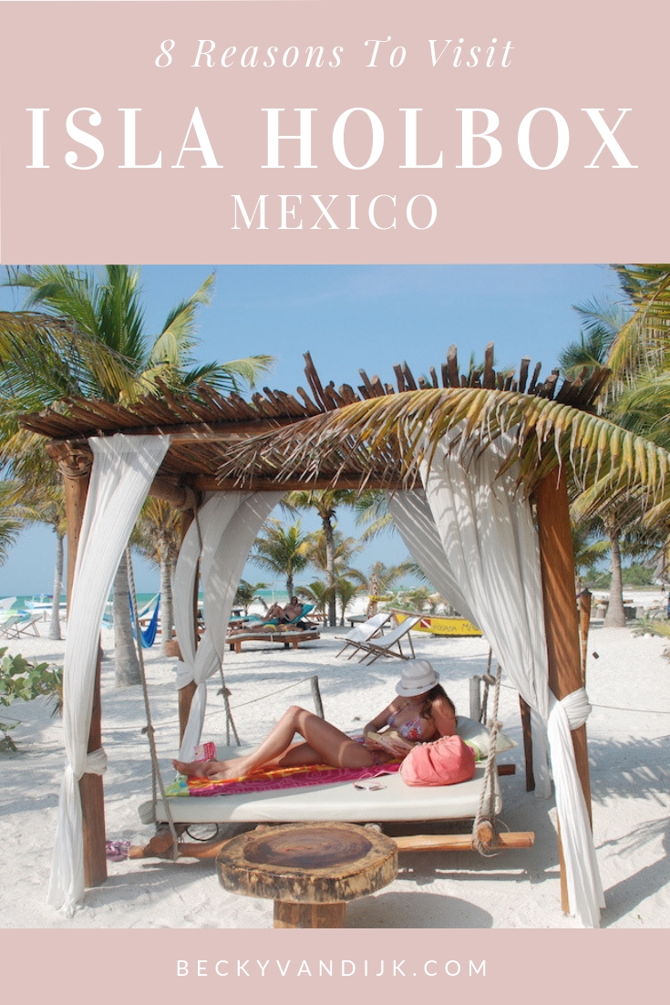 8 Reasons To Visit Isla Holbox, Mexico (1)