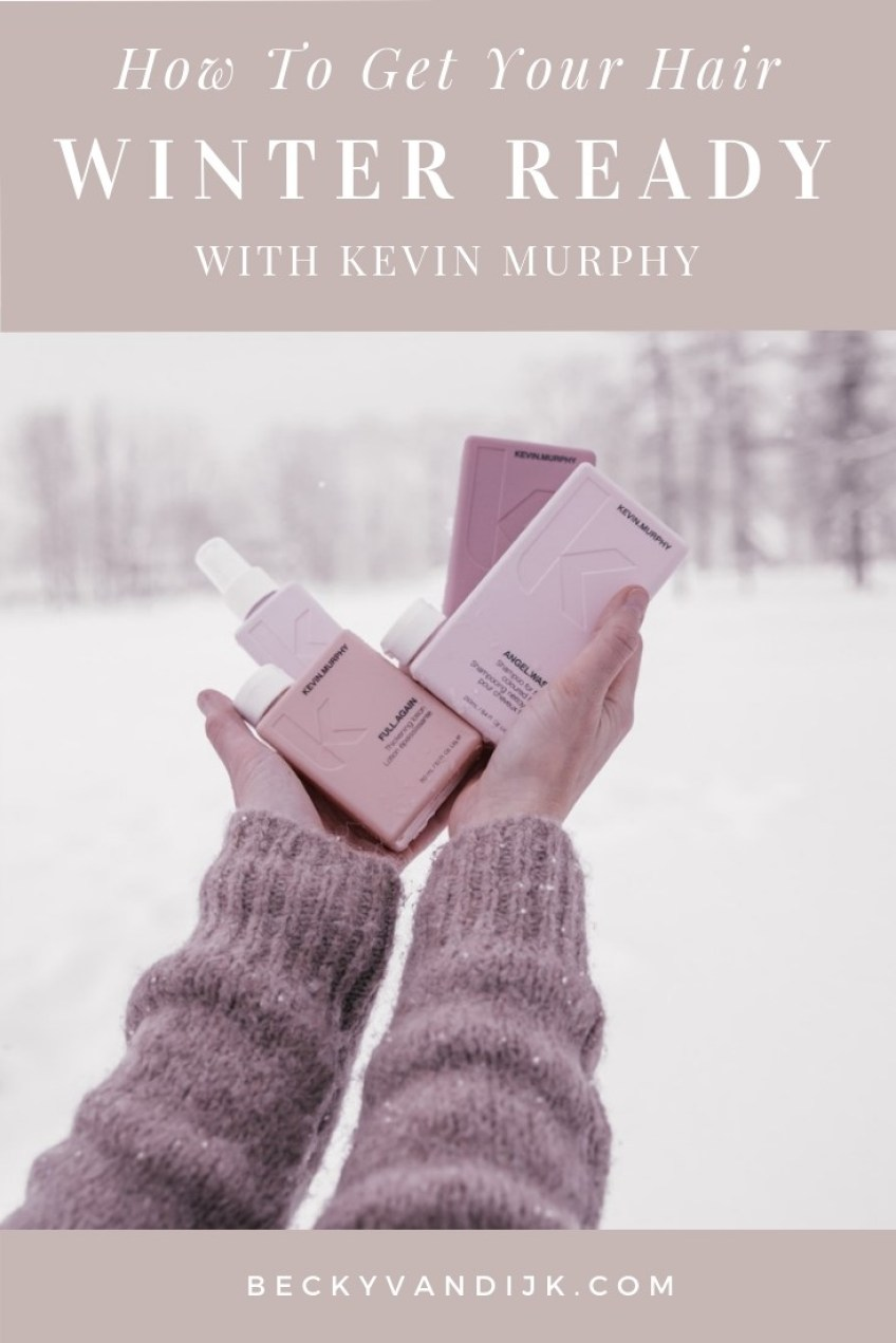 HOW TO GET YOUR HAIR WINTER READY WITH KEVIN MURPHY