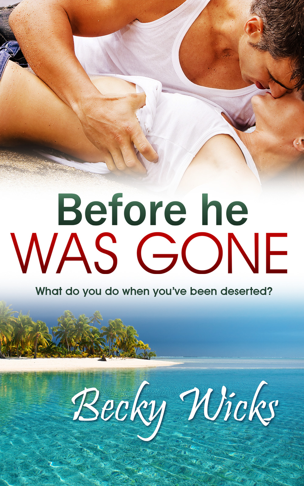 Cover Reveal & Exclusive Excerpt: BEFORE HE WAS GONE