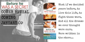 Before He Was A Secret – the date is set! Bloggers wanted for cover reveal on January 9th…