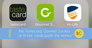 tastecard gourmet society or hi-life worth the money