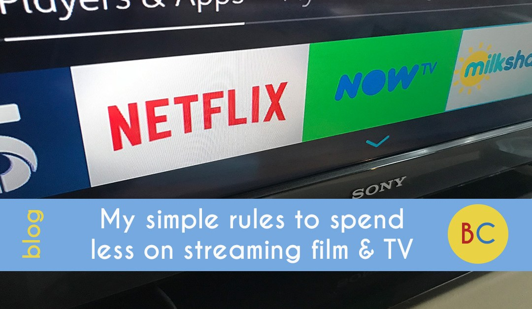 My rules to spend less on streaming film and TV