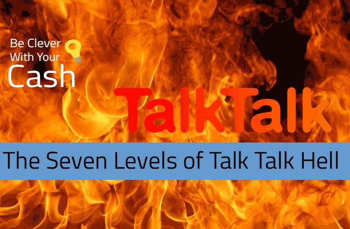 The seven levels of Talk Talk customer service Hell