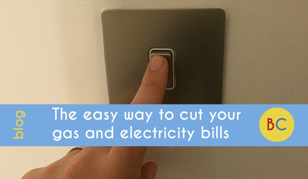 The easy way to cut your gas and electricity bills