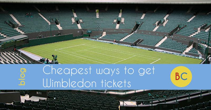 Cheapest Wimbledon tickets