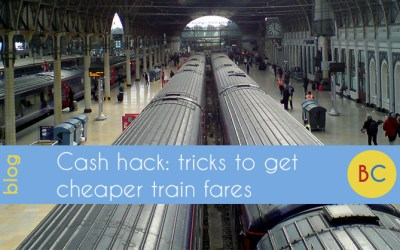 Cash hack: 10 tricks for cheaper train fares