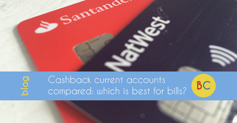 Cashback current accounts compared: which is best for bills?