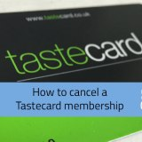 How do you cancel a tastecard membership