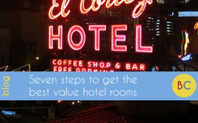 Seven steps to get the best value hotel rooms