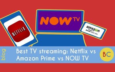 Best TV streaming: Amazon Prime vs Netflix vs Now TV