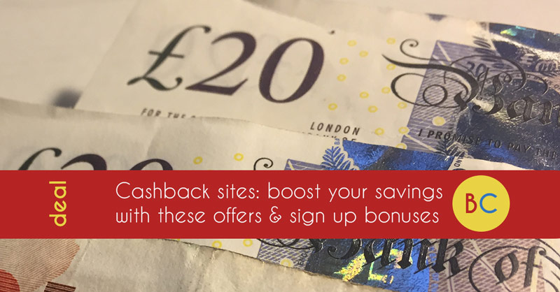 Cashback sites: Boost with an up to £20 sign up bonus from Quidco and Topcashback