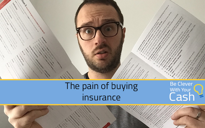A necessary evil – the pain of buying insurance