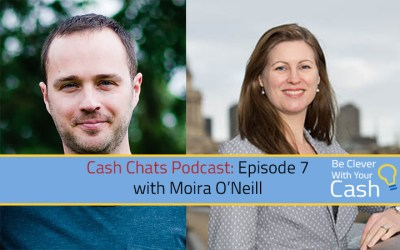 Cash Chats podcast Ep07 with guest Moira O'Neill