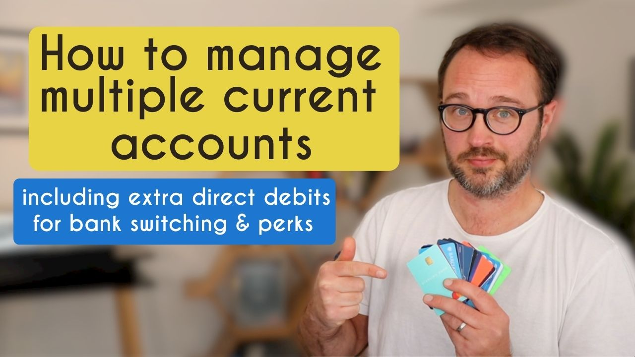 Managing multiple current accounts