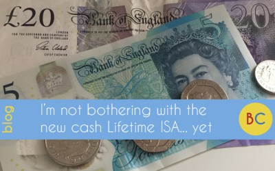 I'm not bothering with the new cash Lifetime ISA…yet