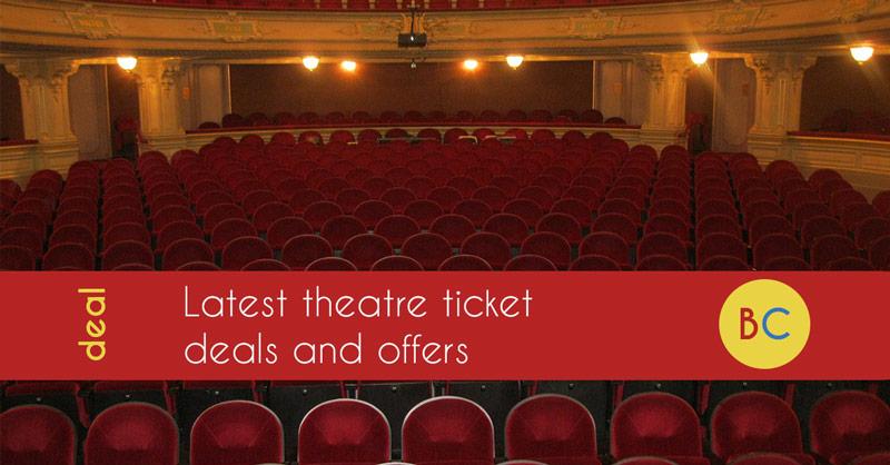 Theatre deals and discounts