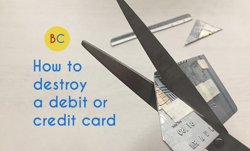 Video: How to destroy your old debit and credit cards