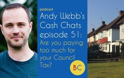 Cash Chats ep51: Are you paying too much for your Council Tax?