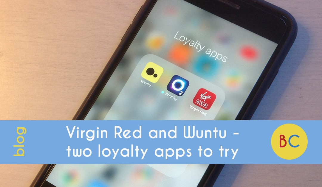 Virgin Red and Wuntu – two loyalty apps for freebies and discounts