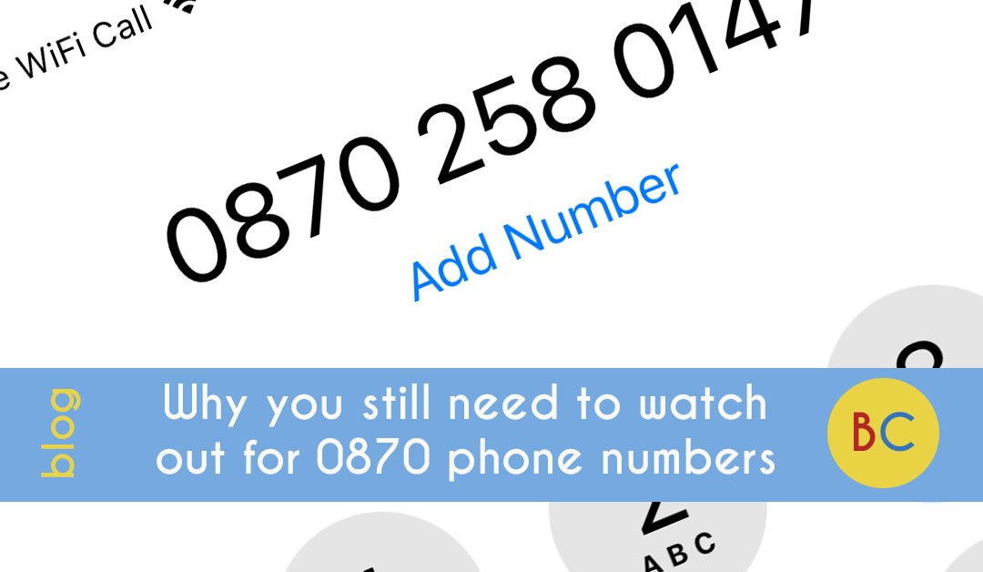 watch out for 0870 numbers