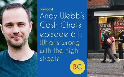 Cash Chats ep61: What's wrong with the high street?