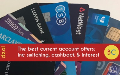 The best bank switching, cashback and interest offers (June 2019)
