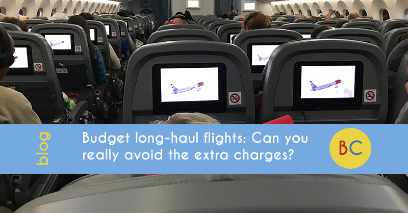 Budget long-haul flights: Can you really avoid the extra charges?