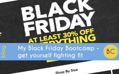 My Black Friday Bootcamp – get yourself fighting fit