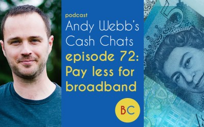 Cash Chats ep72: Pay less for broadband