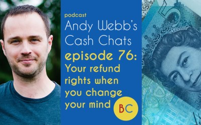 Cash Chats Ep76 – Your refund rights when you change your mind