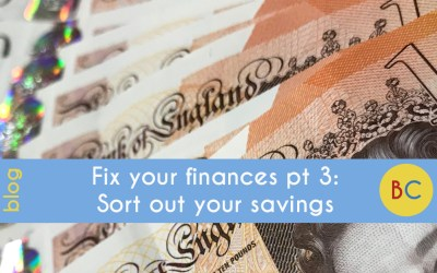 Fix your finances in 2019 part 3: Sort out your savings