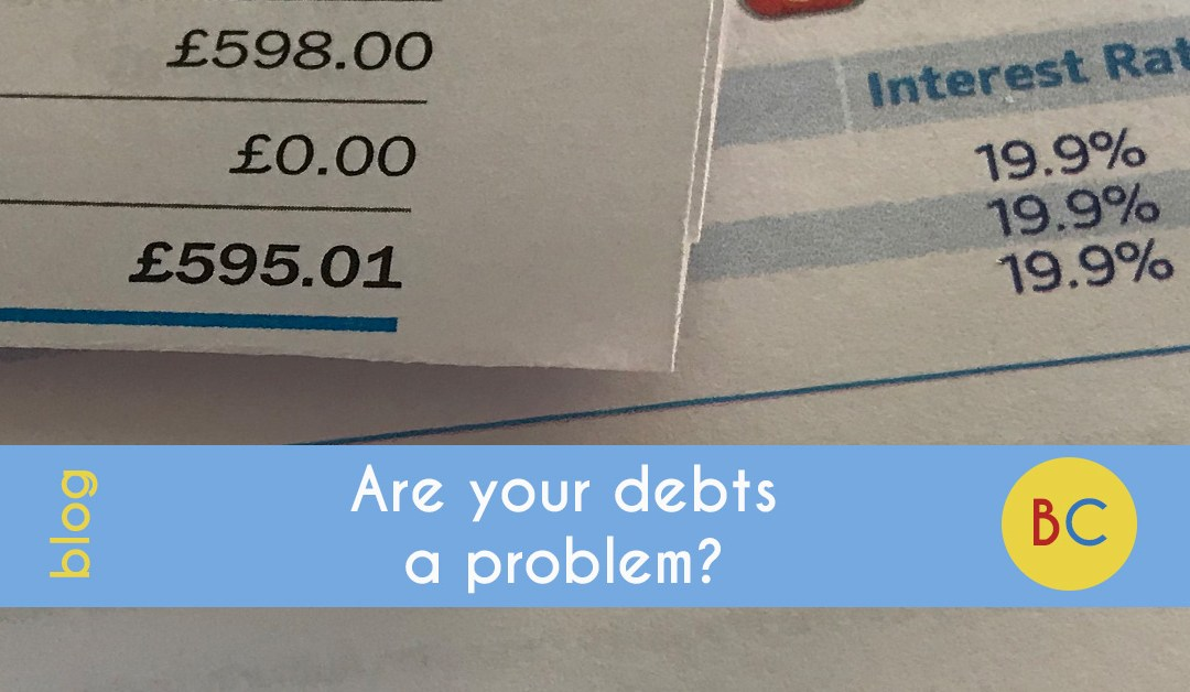 Are your debts a problem?
