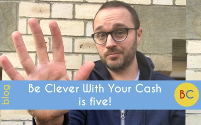 Be Clever With Your Cash is five!