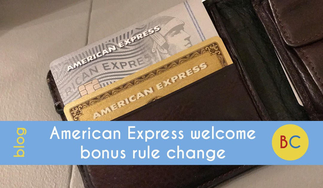 American Express welcome bonus – what the rule changes mean
