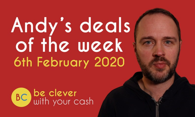 Andy's deals of the week 6th February 2020