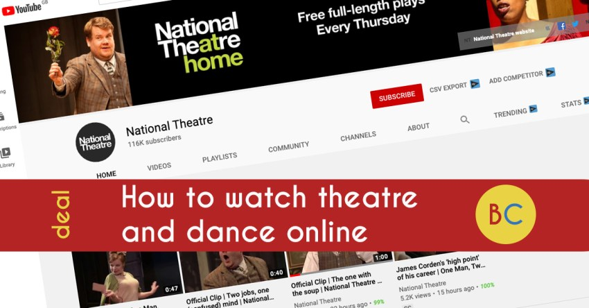 How to watch theatre and dance online at home (March 2021)