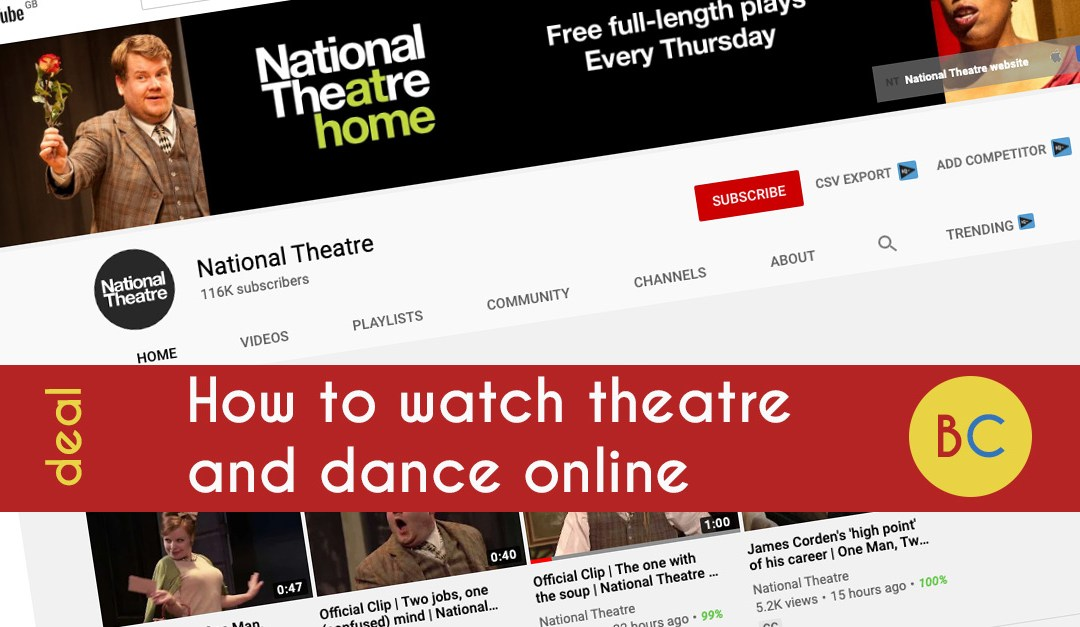 How to watch theatre and dance online at home (July 2020)