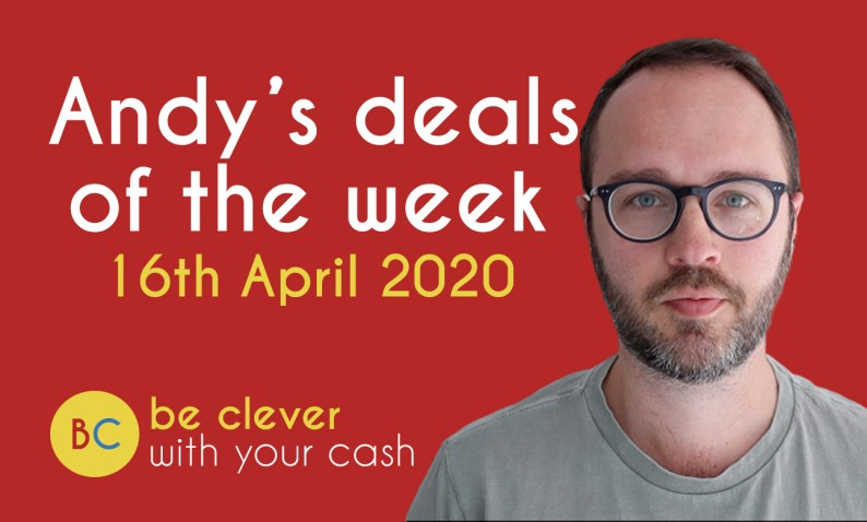 Andy's deals of the week - 16th April 2020