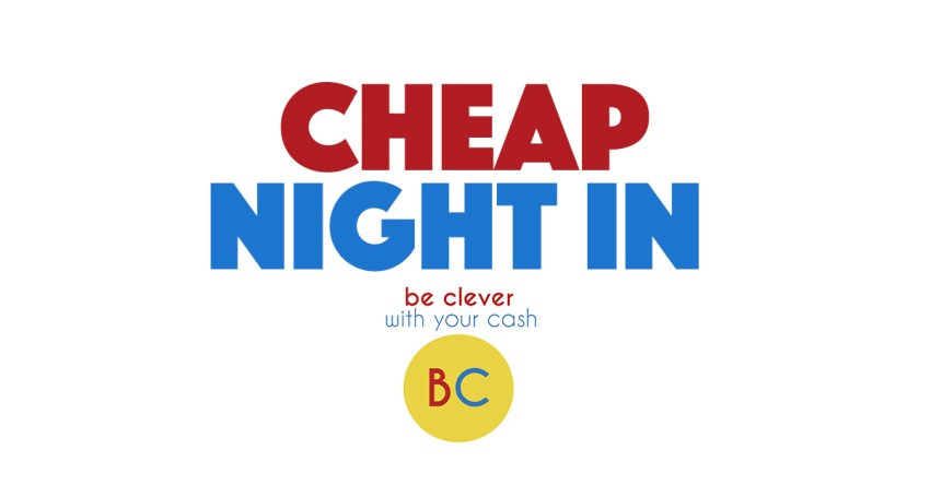 Cheap Night In: 4th to 11th June 2020