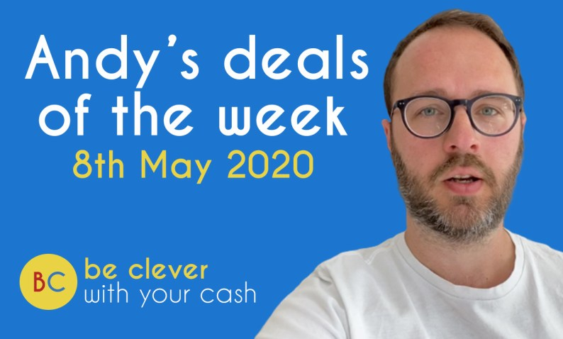 Andy's deals of the week - 8th May 2020